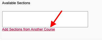 Selecting Add Sections from Another Course